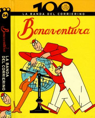 100 anni di fumetto italiano 24 – Bonaventura La banda del Corrierino (2010)