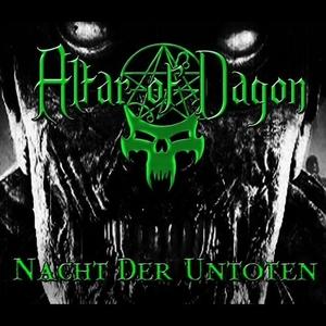 Altar Of Dagon – Nacht Der Untoten (EP) (2015)
