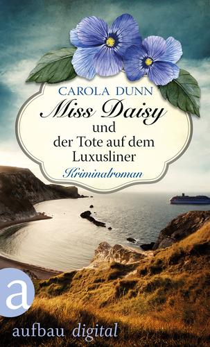Carola Dunn - Miss Daisy und der Tote auf dem Luxusliner