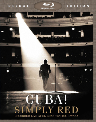 Simply Red: Cuba! Recorded Live at El Gran Teatro, Havana [Deluxe Edition] (2014) Blu-ray 1080i AVC DTS-HD 5.1
