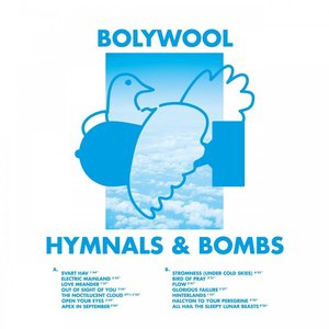 Bolywool – Hymnals & Bombs (2016)