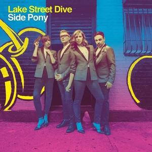 Lake Street Dive – Side Pony (2016)