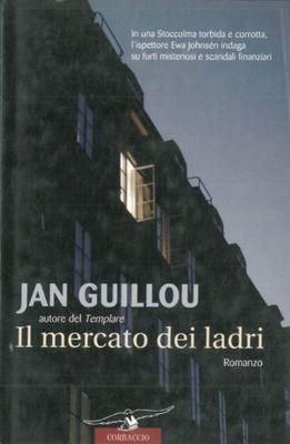 Jan Guillou - Il mercato dei ladri (2007)