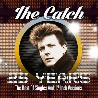 The Catch - 25 Years (The Best Of Singles And 12 Inch Versions) (2014)