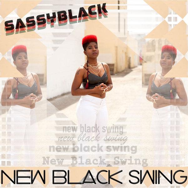 SassyBlack - New Black Swing (2017)