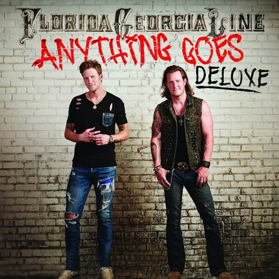 Florida Georgia Line - Anything Goes (Deluxe Edition) (2014)