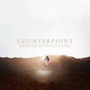 Counterpoint - Borrow Your Past, Steal Your Future (EP) (2016)