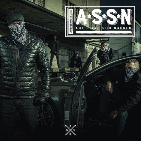 Cover: Ak Ausserkontrolle - A.S.S.N. (Auf Staat Sein Nacken) (Limited Fan Edition) (2017)