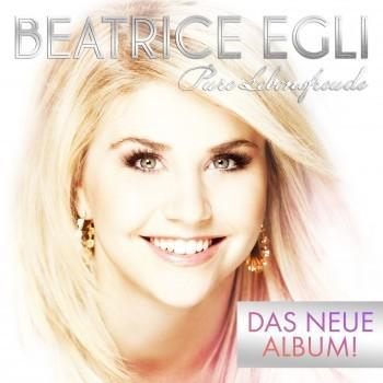 Beatrice Egli - Pure Lebensfreude (Deluxe Edition) (2013)