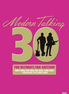 Modern Talking - 30 [The Ultimate Fan Edition] (2014) DVD5-DVD9 1:1 Eng