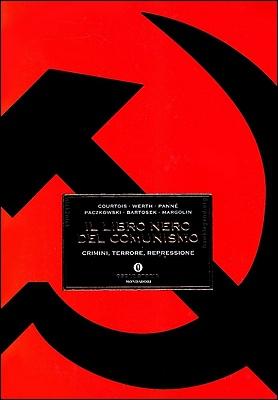 Stéphane Courtois et al. - Il libro nero del comunismo. Crimini, terrore, repressione (2000)