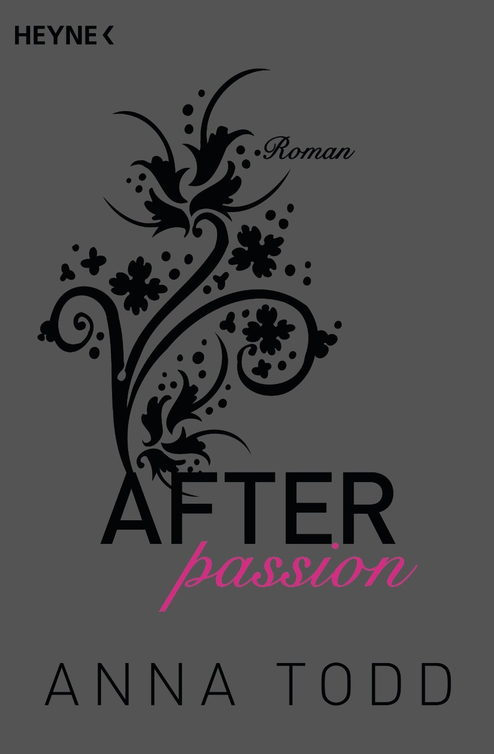 http://janine2610.blogspot.co.at/2015/08/rezension-after-passion-anna-todd.html