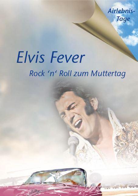 Elvis Fever – Rock 'n' Roll zum Muttertag