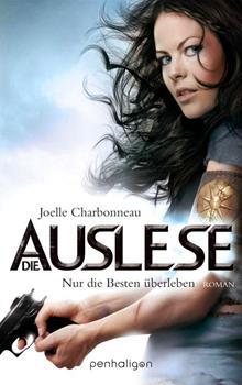 Joelle Charbonneau Die Auslese 01 - Nur die Besten überleben