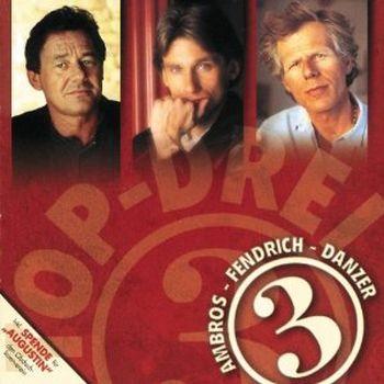 Austria 3 - Ambros, Fendrich, Danzer - Top Drei (1997)