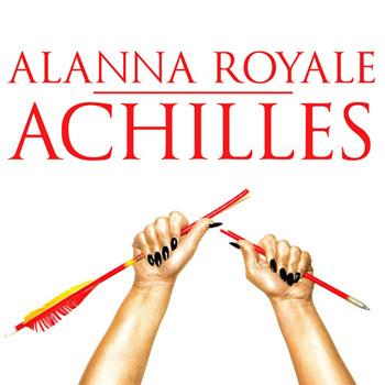 Alanna Royale - Achilles (2014)