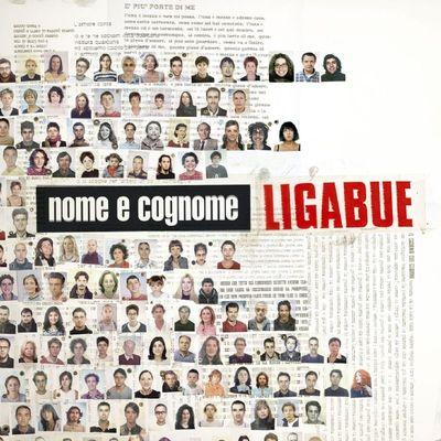 Ligabue - Nome e Cognome (2005).Flac