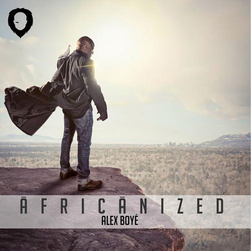 Alex Boye - Africanized (2014)