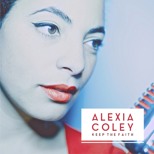 Alexia Coley - Keep the Faith (2014)