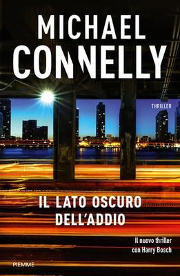 Michael Connelly - Il lato oscuro dell'addio (2018)