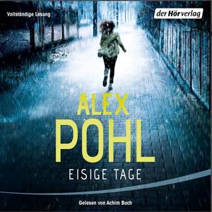 Alex Pohl - Eisige Tage (Ein Fall für Nović und Bädekerl 1)