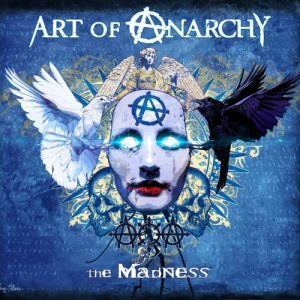 Art of Anarchy – The Madness (2017) [320 KBPS]