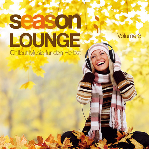 Autumn Lounge Club - Season Lounge - Chillout Music fur den Herbst (2014)