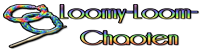 Loomy-Loom-Chaoten