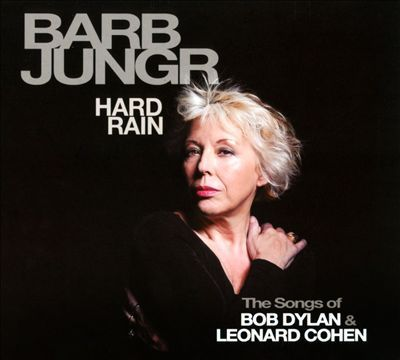 Barb Jungr - Hard Rain: The Songs of Bob Dylan & Leonard Cohen (2014) .mp3 - 320kbps