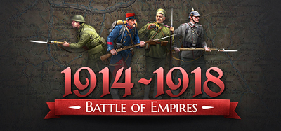 [PC] Battle of Empires : 1914-1918 COMPLETE (2015) Multi - FULL ENG