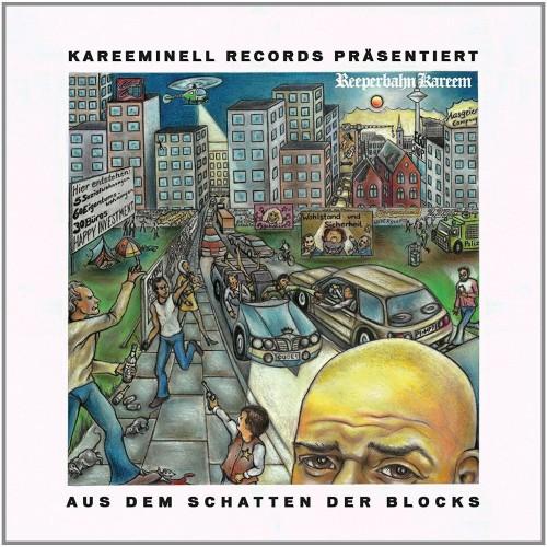 Cover: Reeperbahn Kareem - Aus dem Schatten der Blocks (2017)