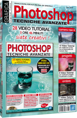 Grafica Digital Foto n.71 Video Corso Photoshop Avanzato Tecniche Avanzate - ITA
