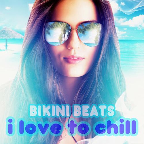Bikini Beats - I Love to Chill (2014)