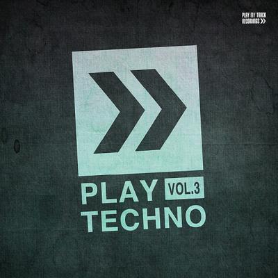 Play Techno Vol. 3 (2017) .mp3 - 320 Kbps