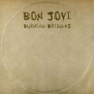 Bon Jovi - Burning Bridges (2015).Mp3 - 320Kbps