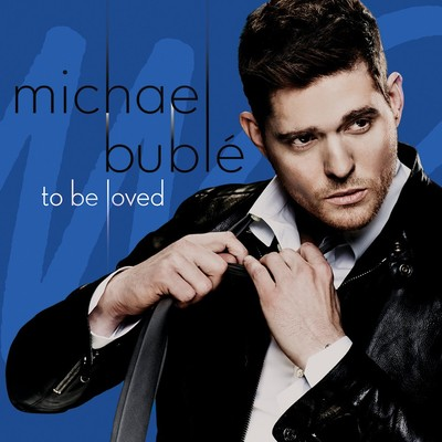 Michael Bublé - To Be Loved (Special Tour Edition) (2015).Mp3 - 320Kbps