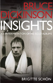 Bruce Dickinson - Insights