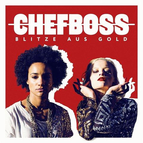 Cover: Chefboss - Blitze aus Gold (2017)