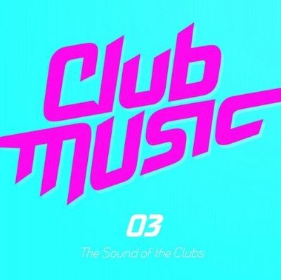 Club Music 03 (2014) .mp3 - 320kbps