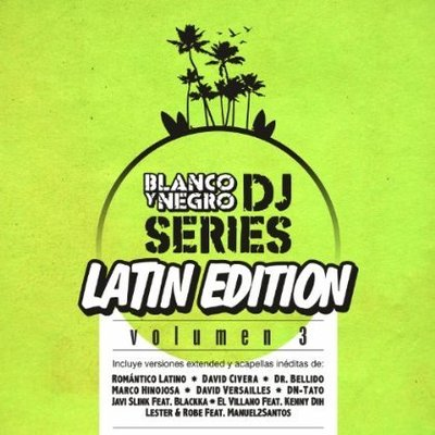 VA - Blanco Y Negro DJ Series Latin Edition Vol.03 (2014) .mp3 - 320kbps