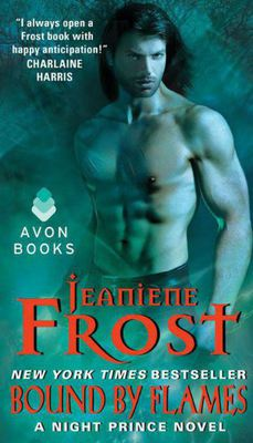 Jeaniene Frost - Serie Night Prince. Bound by Flames - Vincolato dalle fiamme (2015)