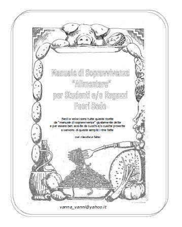 Manuale di sopravvivenza alimentare per studenti e/o ragazzi fuori sede