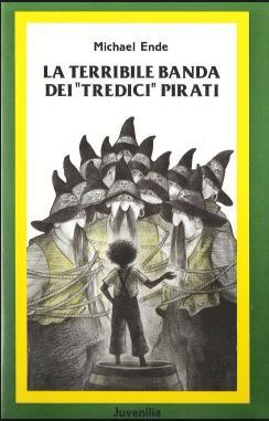 Michael Ende - La terribile banda dei «tredici» pirati (1986)