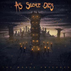 As Silence Dies – The Words Unspoken (EP) (2016)