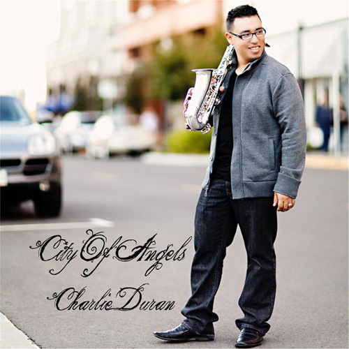 Charlie Duran - City of Angels (2014)