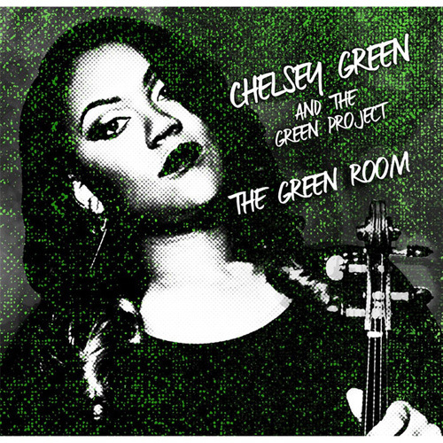 Chelsey Green and the Green Project - The Green Room (2014)