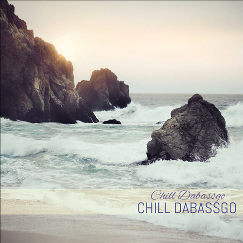 Chill Dabassgo - Chill Dabassgo (2014)