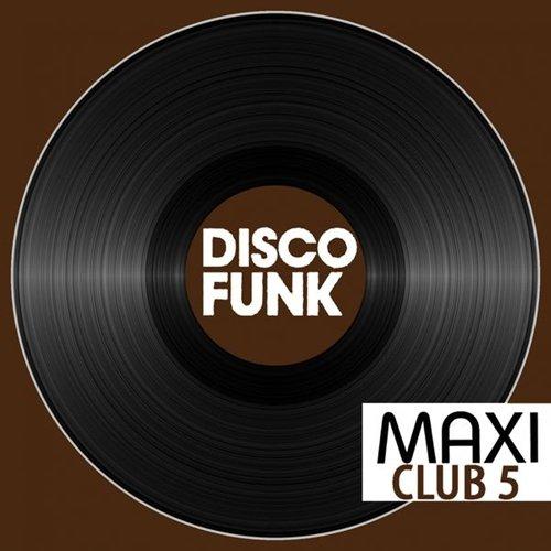 Maxi Club Disco Funk, Vol. 5 (2014)