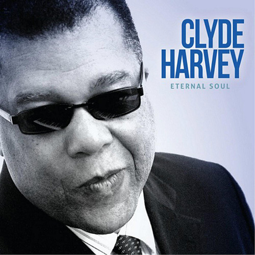 Clyde Harvey - Eternal Soul (2014)