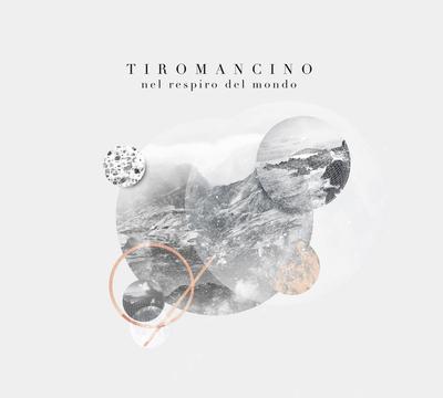 Tiromancino - Nel Respiro Del Mondo (2016).Mp3 - 320Kbps